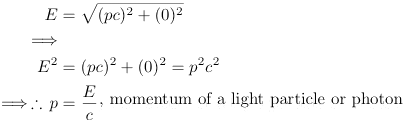 momentum equals energy divided by c